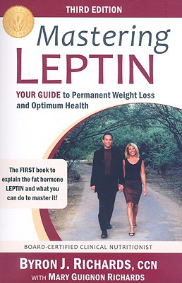 Mastering Leptin By Richards, Byron J./ Richards, Mary Guignon